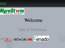 WyreStorm: Next Level Digital HD Transmission