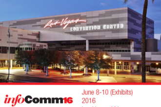 What's To See At InfoComm 2016? Part 2: Some of the (Many) Exhibitors at the Show