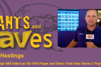 Rants and rAVes — Episode 581: BrightSign Will Debut an HD OPS Player and Demo Their New Series 3 Players at DSE