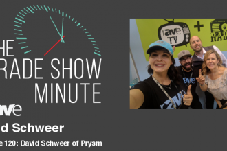 The Trade Show Minute — Episode 120: David Schweer of Prysm