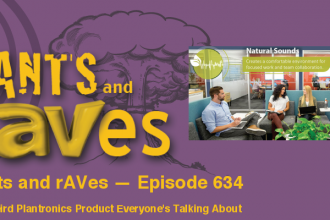 Rants and rAVes — Episode 634: The Weird Plantronics Product Everyone's Talking About