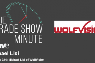 The Trade Show Minute — Episode 224: Michael Lisi of WolfVision