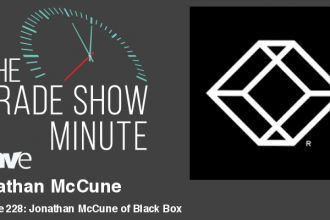 The Trade Show Minute — Episode 228: Jonathan McCune of Black Box