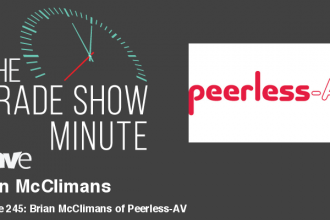 The Trade Show Minute — Episode 245: Brian McClimans of Peerless-AV