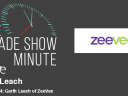 The Trade Show Minute — Episode 264: Garth Leach of ZeeVee