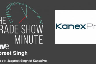 The Trade Show Minute: Episode 311 Jaspreet Singh of KanexPro